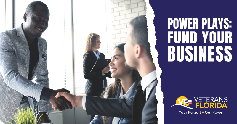Power Plays: Fund Your Veteran-Owned Business