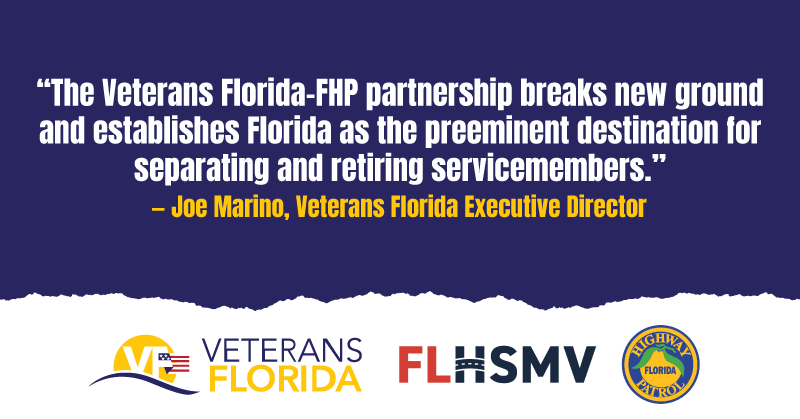 Veterans Florida and Florida Highway Patrol Partner to Create Nation's First Statewide Law Enforcement SkillBridge