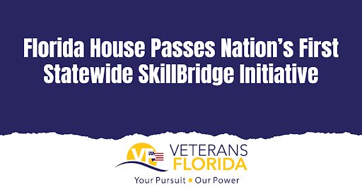 Veterans Florida Statement on SkillBridge Bill Passage